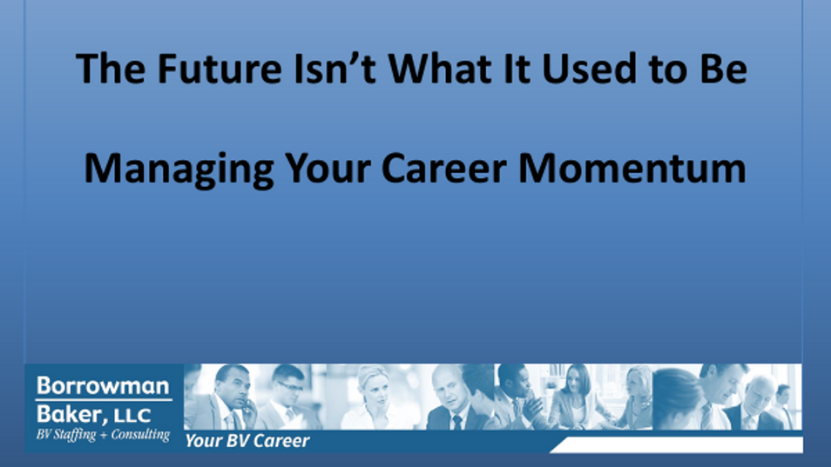 Managing Your Career Momentum